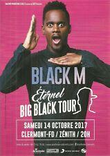 FLYER - BLACK M SEXION D' ASSAUT : EN CONCERT LIVE 2017 CLERMONT FERRAND FRANCE