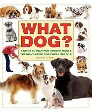 What Dog? A Guide to Help New Owners Select the Right Breed for Their Lifestyle