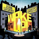 John Legend & The Roots - Wake Up ! - CD Album