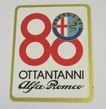 VECCHIO ADESIVO AUTO / Old Car Sticker ALFA ROMEO 80 ANNI (cm 7 x 9)