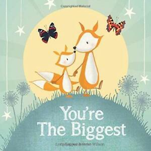 You're the Biggest : keepsake gift book celebrating becoming a big brother or on