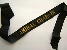 AMIRAL CHARNER (chine)  Marine-Ruban légendé 1939 WWII ORIGINAL NAVY CAP TALLY