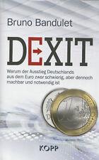 DEXIT - Der Euro Ausstieg Deutschlands - Bruno Bandulet BUCH - NEU