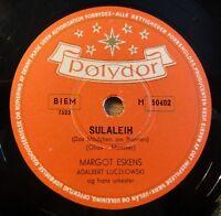"""Margot Eskens - Sulaleih - Der Traum vom... - Polydor - /10"""" 78 RPM"""
