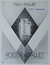 PUBLICITE ROGER & GALLET PARFUM FEU FOLLET JEAN MARIE FARINA DE 1931 FRENCH AD
