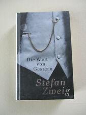 Die Welt von Gestern von Stefan Zweig  (2013, gebundene Ausgabe )