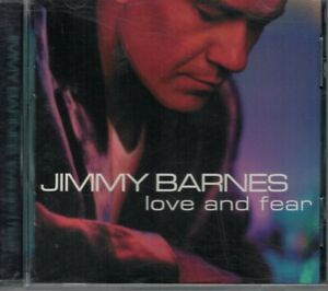 JIMMY BARNES Love and Fear (CD)
