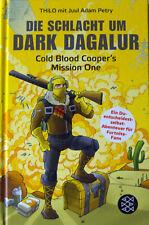 Die Schlacht um Dark Dagalur - Cold Blood Cooper's Mission One