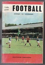 FREDO GAREL FOOTBALL TECHNIQUE JEU ENTRAINEMENT 1969 EO DEDICACE RENNES SPORT