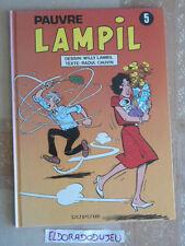 ELDORADODUJEU   BD - PAUVRE LAMPIL 5 - DUPUIS EO 1990 TBE