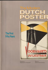 THE MODERN DUTCH POSTER. The First Fifty Years. POSTER HISTORY/GRAPHIC ARTS