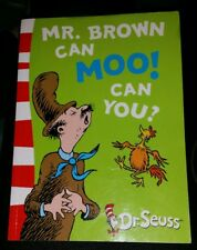 DR SEUSS-MR BROWN CAN MOO! CAN YOU? BY DR SEUSS