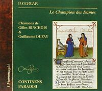 Continens Paradisi - Binchois; Gilles  and  Dufay; Guillaume: Le [CD]