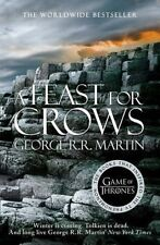 A Feast for Crows (A Song of Ice and Fire, Book 4) by George R. R. Martin...