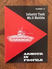 ARMOUR IN PROFILE No. 15 MK. II MATILDA by James Bingham   British WWII Tank