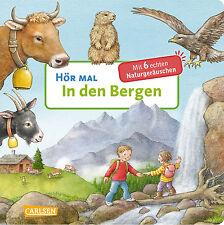 Hör mal In den Bergen Hörbilderbuch mit Sound Ab 2 Jahre +BONUS