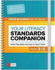 Corwin Literacy: Your Literacy Standards Companion, Grades 3-5 : What They Mean