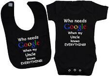 Who Needs Google..Uncle..Baby Bodysuit/Romper/T-Shirt & Feeding Bib 0-24m Funny