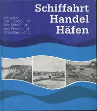 Schiffahrt Handel Häfen - Beiträge Geschichte Schiffahrt  Weser Mittellandkanal