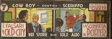 COW BOY CONTRO SCERIFFO 7-EDITRICE PANORAMA-29/10/1949-STRISCIA LUNGA- FS2