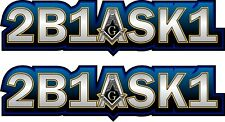 """ProSticker 006.6L (Two) 1.5"""" x 6"""" Masonic Two Be One Ask One Decals Stickers"""
