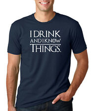 I DRINK AND I KNOW THINGS funny brace yourself game of thrones tyrion T-Shirt
