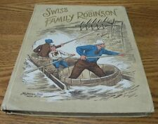 1900's book The Swiss Family Robinson in words of one syllable by I.F.M.
