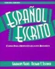 Espanol escrito: Curso para hispanohablantes bilin