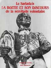 LA BOETIE et son DISCOURS de la SERVITUDE VOLONTAIRE + Alain ARMAGNAC + PERIGORD