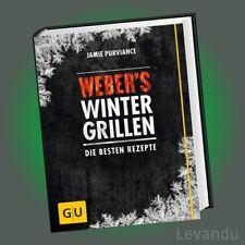 WEBER'S WINTERGRILLEN | JAMIE PURVIANCE | Die besten Rezepte - Grillen im Winter