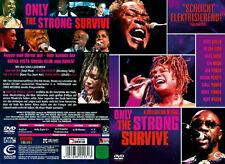 Only the Strong Survive,Hier kommt der BUENA VISTA SOCIAL CLUB des Souls,DVD/Neu