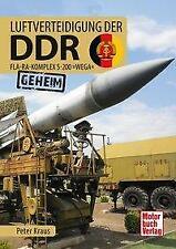 Luftverteidigung der DDR von Peter Kraus (2019, Gebundene Ausgabe)