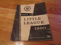 VTG 1960 THIS IS LITTLE LEAGUE - STORY OF LITTLE LEAGUE MAGAZINE VOLUME 8