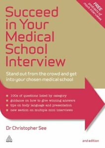 Succeed in Your Medical School Interview Stand Out from the Cro... 9780749471897