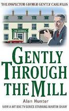 Gently Through the Mill (George Gently), Hunter, Alan, New Book