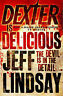 NEW - Dexter is Delicious by lindsay-jeff