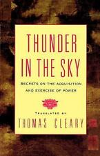 Thunder in the Sky : Secrets on the Acquisition and Exercise of Power by...