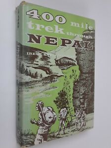 400 Mile Trek Through Nepal by Irene Snell Winward Christian Missions Asia 1961
