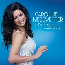Caroline Kiesewetter-fois fort, fois silencieux CD NEUF