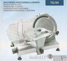Affettatrice Alluminio Professionale Gravità TGL250Dom REBER