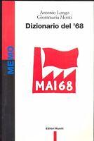 Longo, Monti: Dizionario del '68  Editori Riuniti,  1998