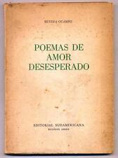 Silvina OCAMPO - POEMAS DE AMOR DESESPERADO. Buenos Aires 1949 Primera edición