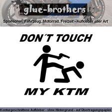 Dont Touch My KTM Aufkleber Farbauswahl Motorsport Decal Sticker Sponsoren 10x12