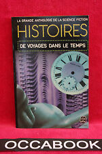 Anthologie de la SF - Histoires de voyages dans le temps - 1er ED 1975 - TBE