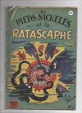 Les Pieds Nickelés n°25. Et le Ratascaphe. SPE 1955 - EO. RARE