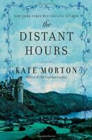 The Distant Hours: A Novel by Kate Morton