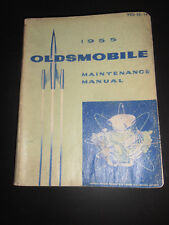 Vintage Oldsmobile Maintenance Manual 1955!