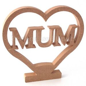Mothers Day / Birthday MUM In Heart Shape With Stand  200mm 20cm High