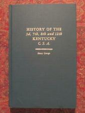 HISTORY OF THE 3rd, 7th, 8th AND 12th KENTUCKY C.S.A. - ONLY 500 PRINTED - #183