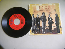 POCO call it love /lovin every minute  PICTURE SLEEVE  45